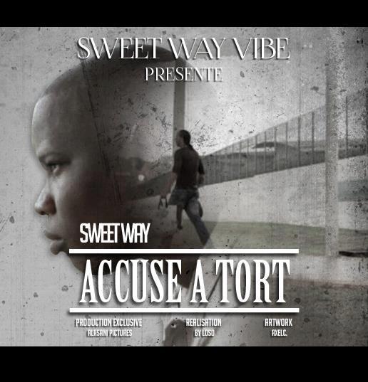Sweet Way accusé à tort 2013
